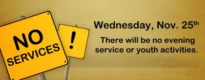 No Wednesday Service 11/25